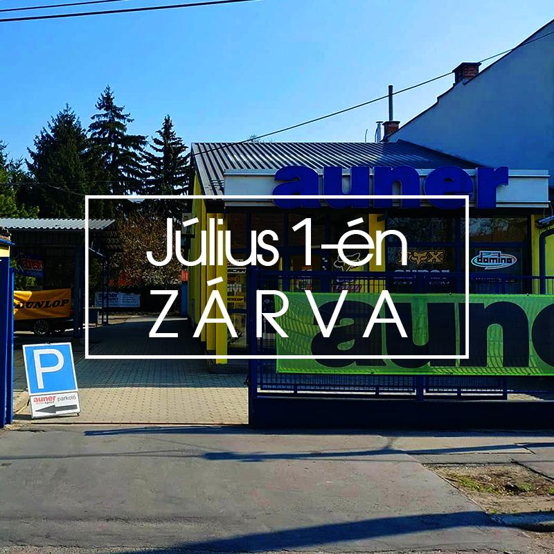 Július 1-én üzletünk ZÁRVA tart
